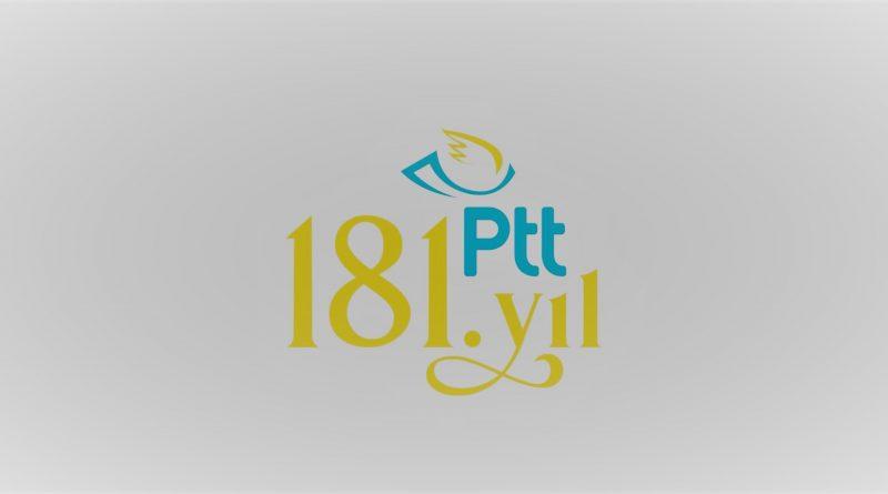 PTT 181 YAŞINDA…